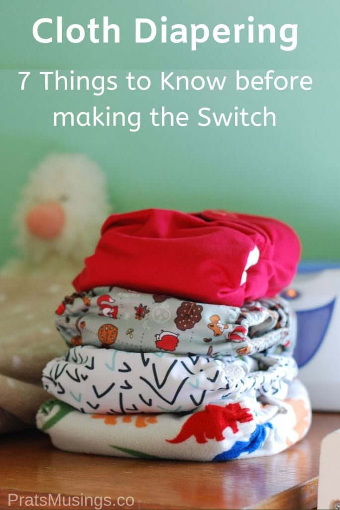 Cloth Diapering – 7 Things to know before making the Switch