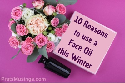 Reasons to use a Face Oil