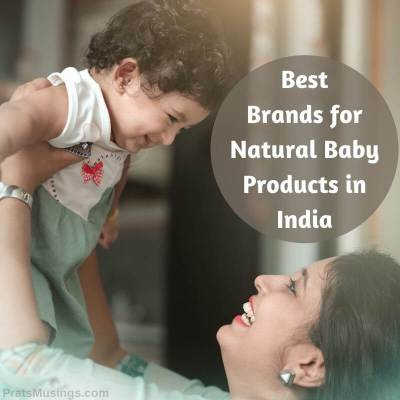 Best Brands for Natural Baby Products in India