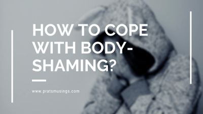 How to cope with body-shaming