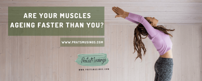Are your muscles ageing faster than you?