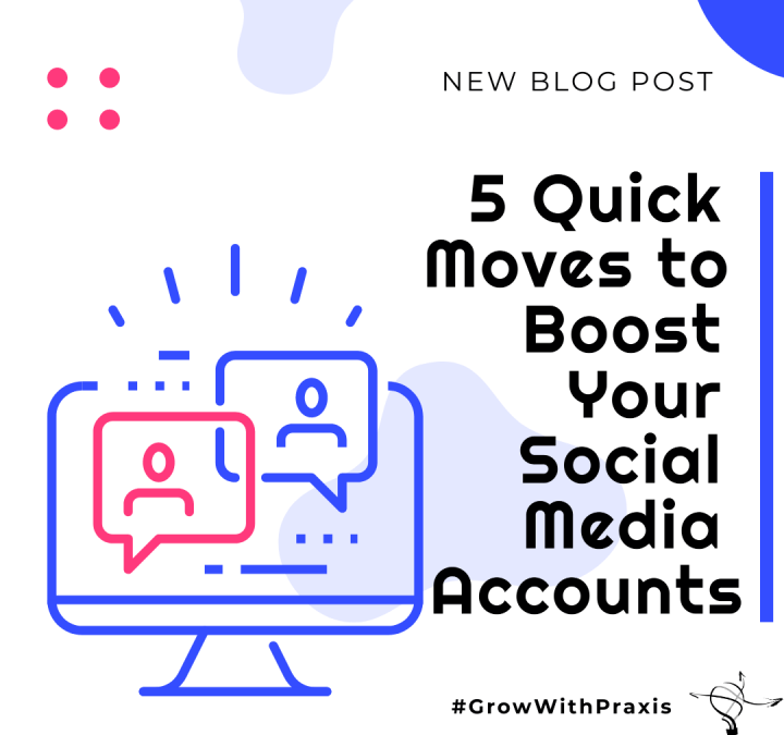 5 Quick Moves to Boost Your Social Media Profiles and Increase Revenue in 2021