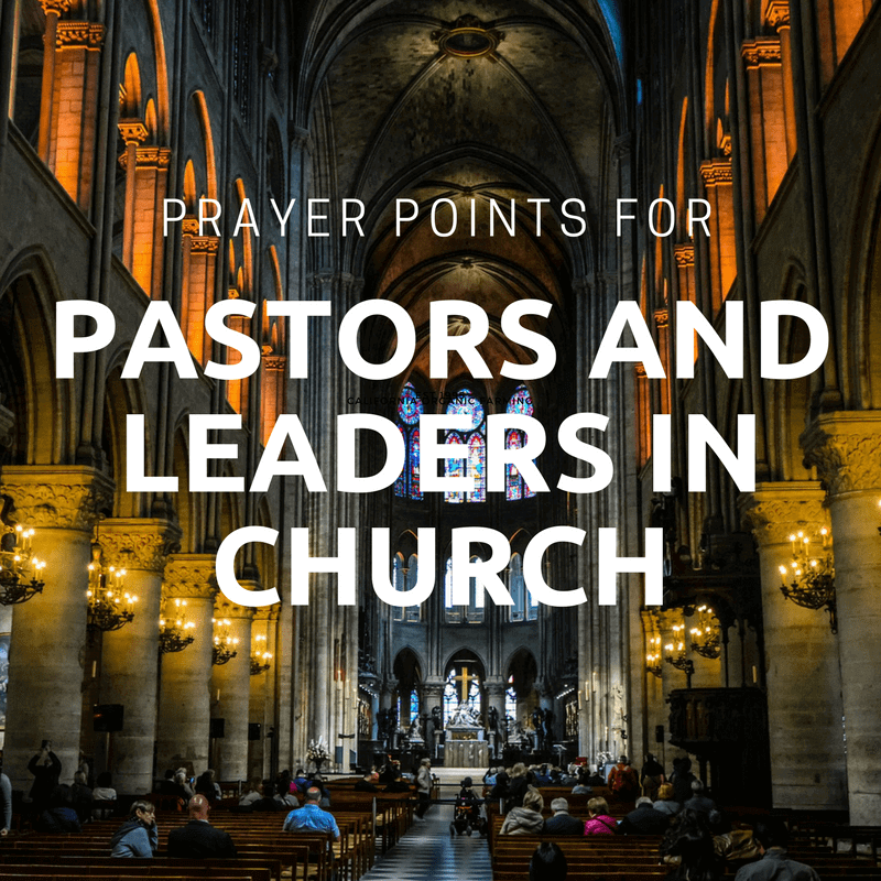 54 Powerful Prayer for Pastors and Church Leaders Points 1
