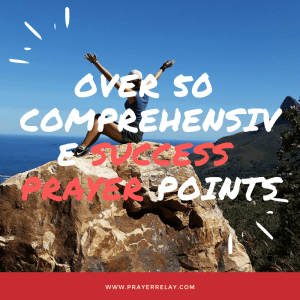 50+ Comprehensive Prayer for Success Points
