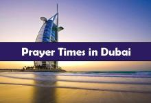 Photo of Prayer time Dubai, United Arab Emirates (UAE)