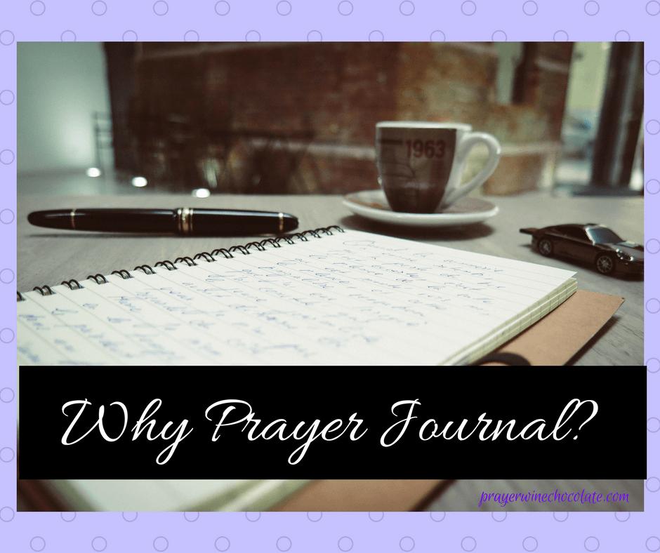Why Prayer Journal-