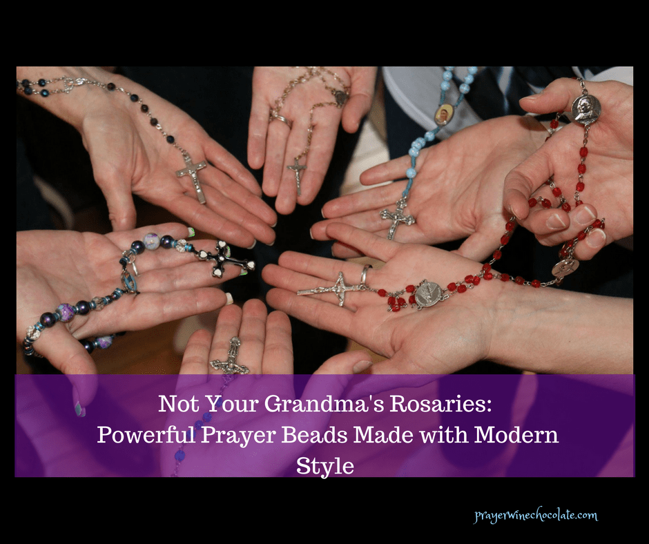 Not Your Grandma's Rosaries: Powerful Prayer Beads Made with Modern Style