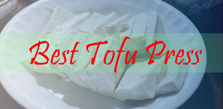 best tofu press reviews
