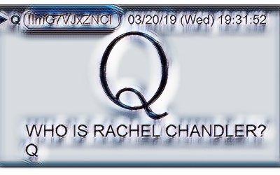 Qanon March 22 – Who is Rachel Chandler?