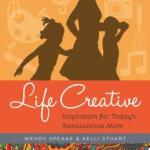 Wendy Speake and Kelli Stuart's 'Life Creative' Giveaway