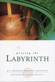 Praying the Labyirnth