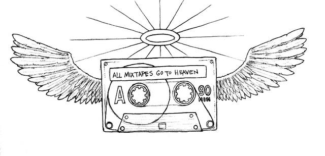Mixtapes go to heaven