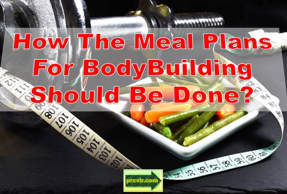 meal plans for bodybuilding