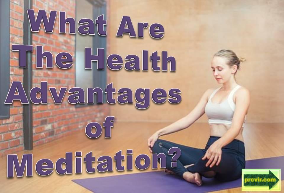 health advantages_meditation