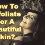 exfoliate_for beautiful skin