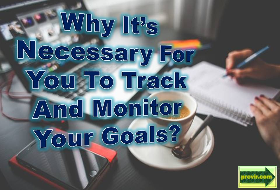 track and monitor goals