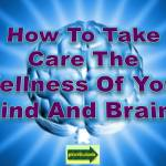 wellness of mind and brain