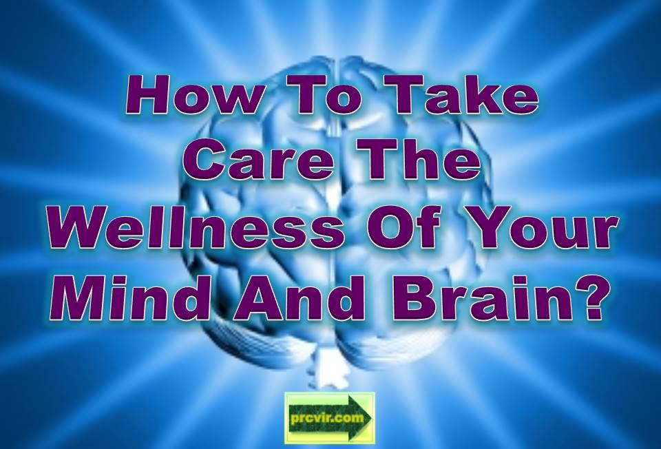 wellness of mind and brain
