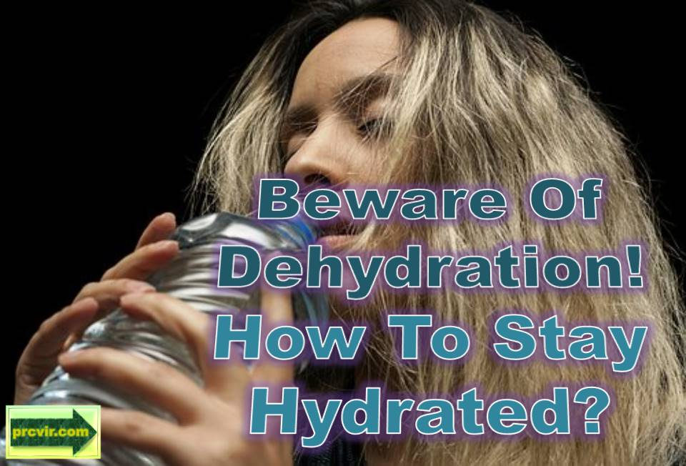 beware of dehydration