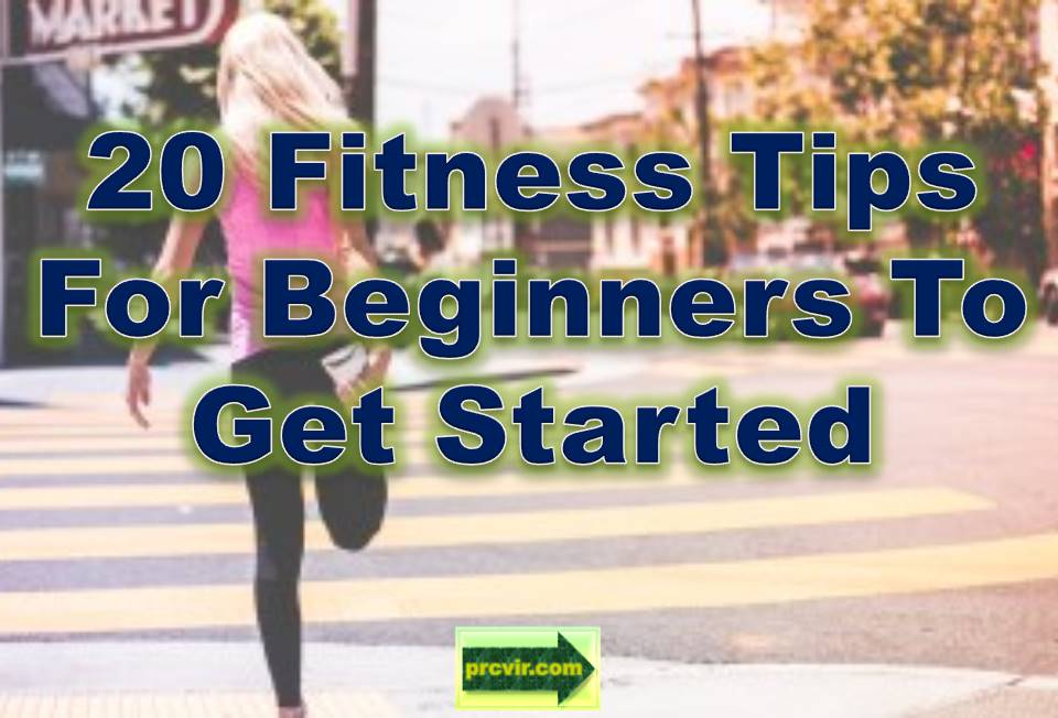 20 fitness tips