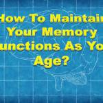 maintain memory functions