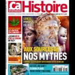 NOUVEAU ! Aux sources de nos mythes avec Ça m'intéresse Histoire