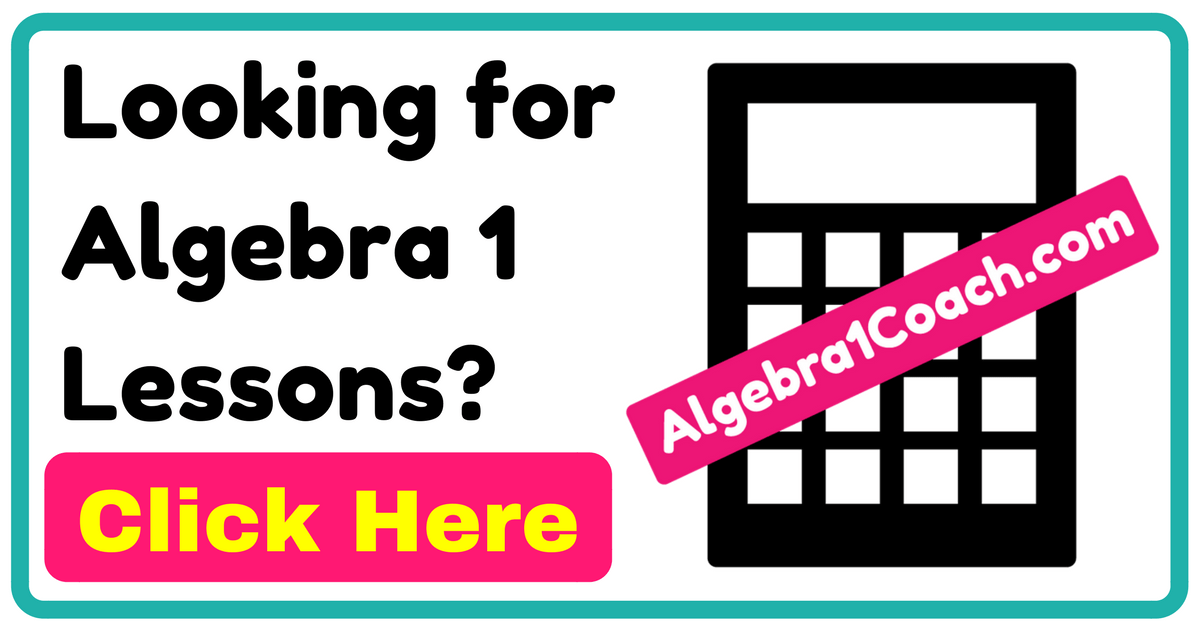 Looking for Algebra 1 Lessons