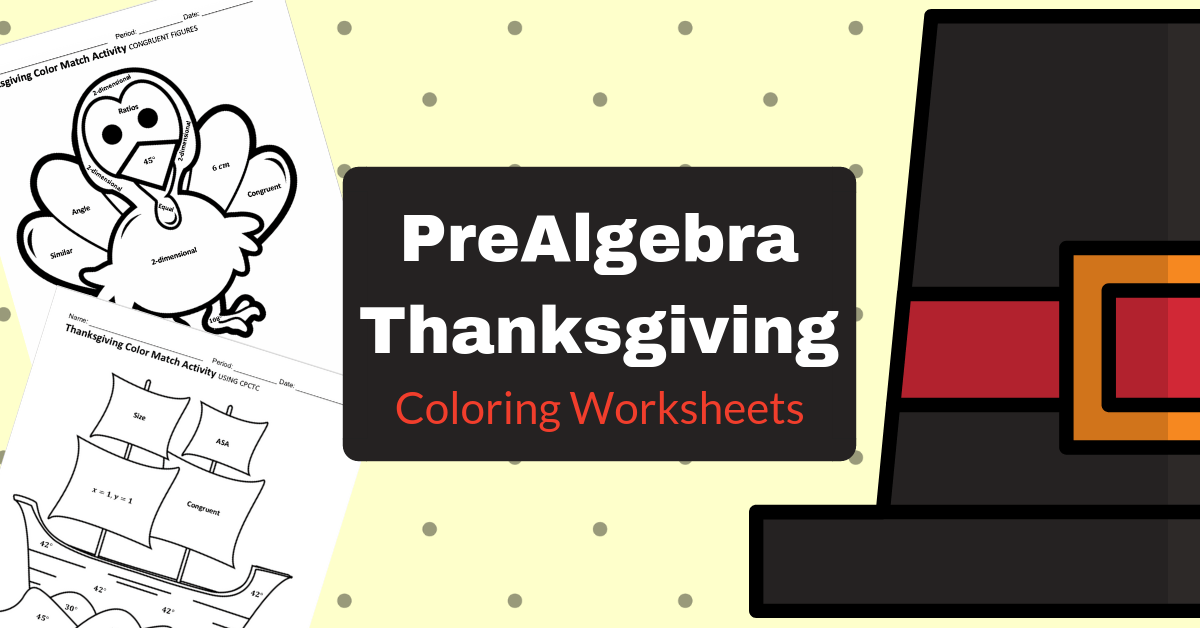 FREE Thanksgiving Math Coloring Worksheets ⋆ PreAlgebraCoach.com
