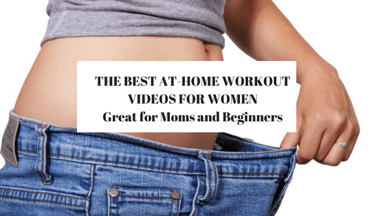 Best at home workout videos for women – Great for beginners