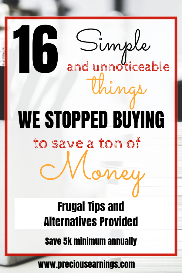 16 simple and unnoticeable things we stopped buying to save a lot of money. Frugal tips and hacks