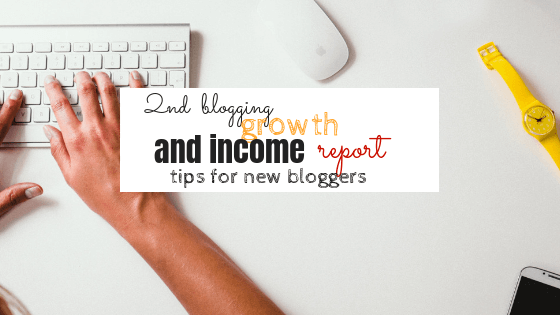 Blogging income and growth report – Tips for New bloggers