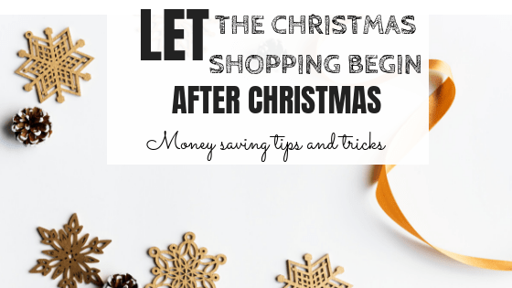 Let the Christmas Shopping begin:After Christmas Bargains