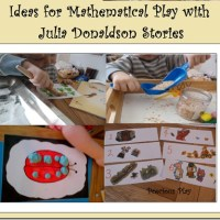 Ideas for Mathematical Play Linked to Julia Donaldson Stories