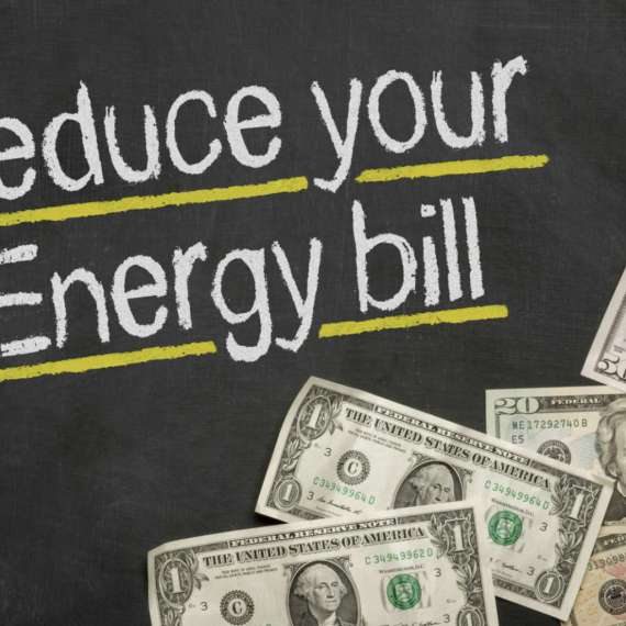 Tips to Reduce Your Energy Bill