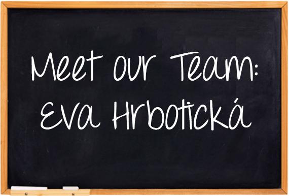 Meet Our Team: Dr. Eva Hrbotická