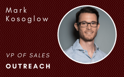 X Marks the Spot: How Mark Kosoglow's Sales Team at Outreach Uncovers the Pain Points and Needs of Their Customers