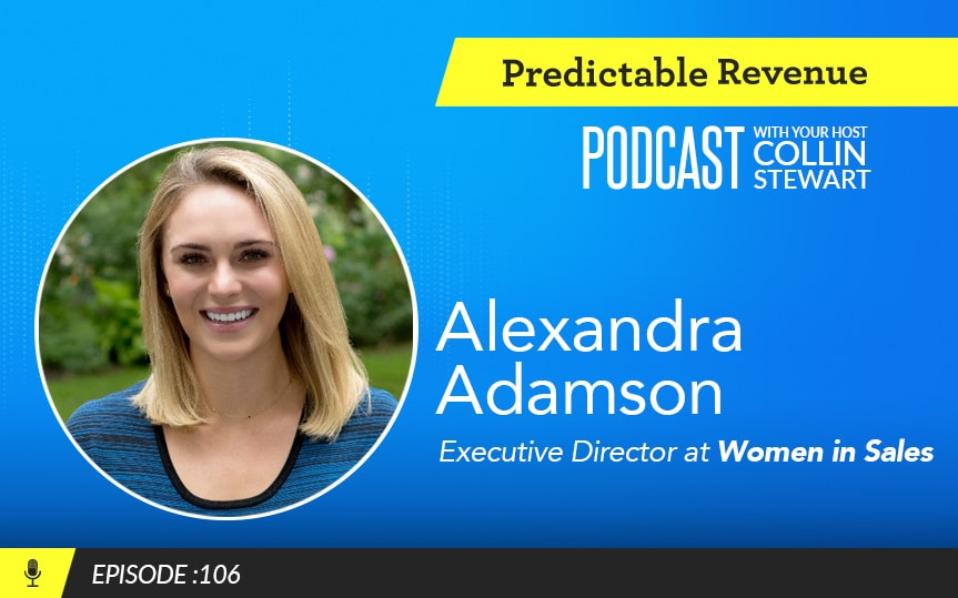 How to take ownership of your sales career with Alexandra Adamson of Women in Sales