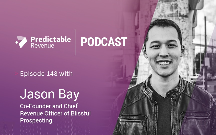How to Adjust Outbound Sales to This Challenging Professional Climate with Jason Bay
