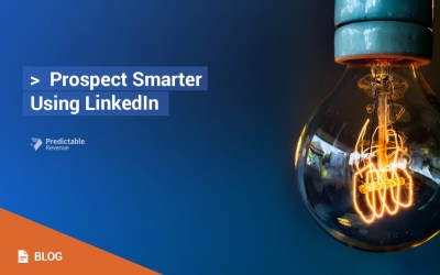 Prospect Smarter Using LinkedIn