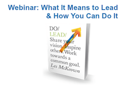 Register for our next webinar and receive a free excerpt from Do Lead
