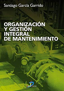 Organización y gestión integral de mantenimiento