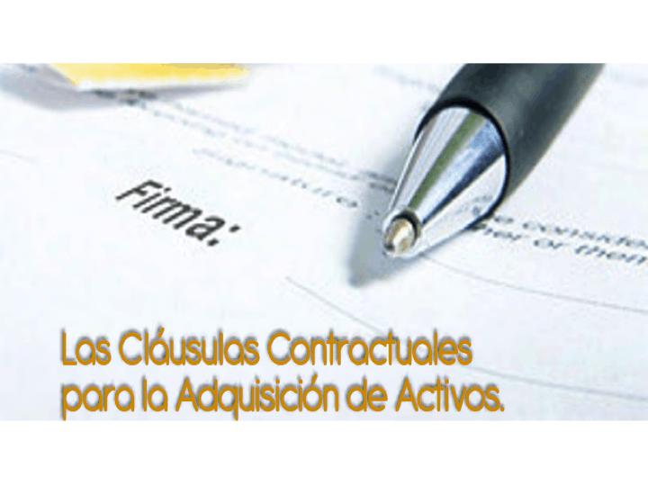 Las cláusulas contractuales para la adquisición de activos