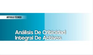 Análisis de Criticidad Integral de Activos