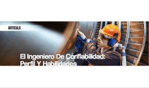 El Ingeniero de Confiabilidad: Perfil y Habilidades