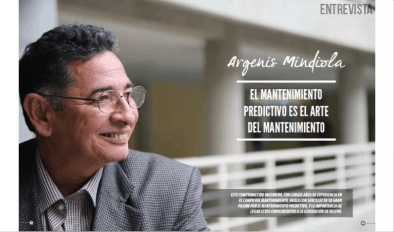 Argenis Mindiola: El Mantenimiento Predictivo es el Arte del Mantenimiento