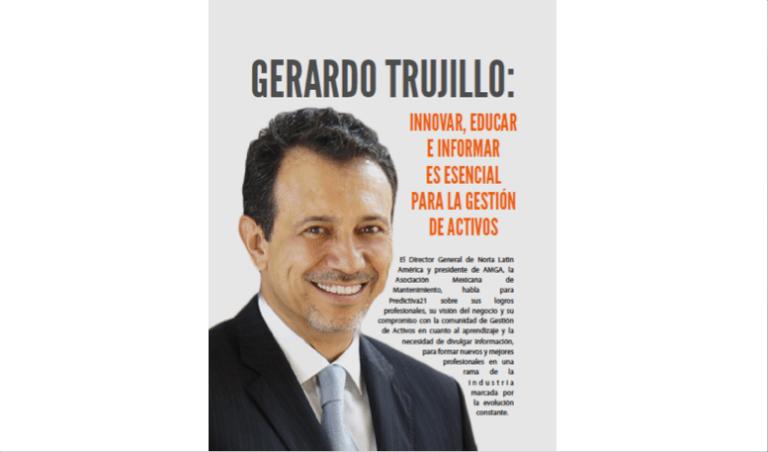 Gerardo Trujillo: Innovar, educar e informar es esencial para la Gestión de Activos