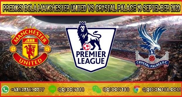 Prediksi Bola Manchester United vs Crystal Palace 19 September 2020