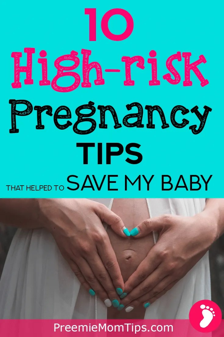 Try these 10 simple tips to improve your high-risk pregnancy, and help your baby grow safely!