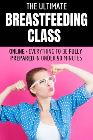 The Ultimate Breastfeeding Class