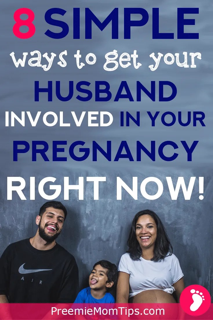 Get your husband on board the pregnancy train today! Follow these 8 simple steps, and you're husband will be closer and more understanding during your pregnancy!